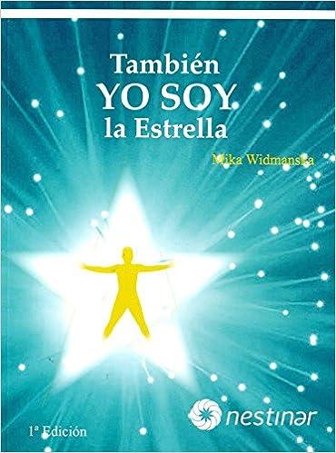 Tambien Yo Soy La Estrella: Mika Widmanska: 9788493859664 ...