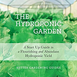 The Hydroponic Garden Audiobook