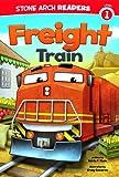 Freight Train, Adria F. Klein, 1434248852