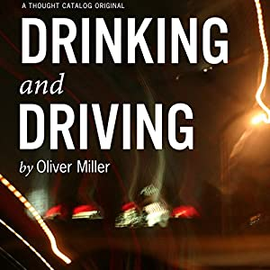Drinking and Driving Audiobook