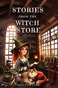 Stories from the Witch Store by [Gutsol, Olga]