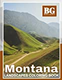 Beautiful Grayscale Montana Landscapes Coloring Book: Fun and Realistic Photo Coloring for Kids and Adults