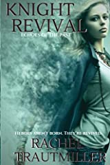 Knight Revival (Echoes of the Past) (Volume 5) Paperback