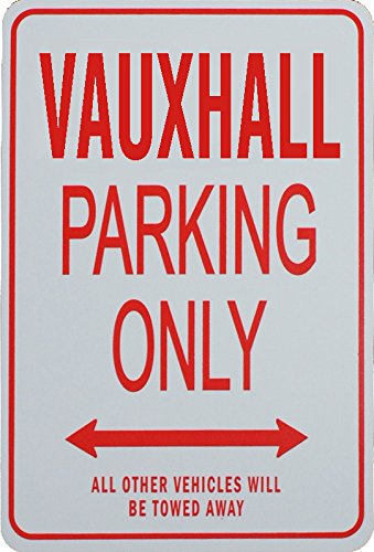 VAUXHALL Parking Only Sign funparkingsigns
