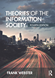 Theories of the Information Society (International Library of Sociology)