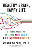 A neuroscientist transforms the way we think about our brain, our health, and our personal happiness in this clear, informative, and inspiring guide—a blend of personal memoir, science narrative, and immediately useful takeaways that b...