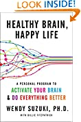 #4: Healthy Brain, Happy Life: A Personal Program to to Activate Your Brain and Do Everything Better