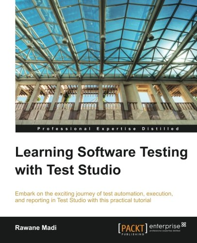 Learning Software Testing with Test Studio pdf