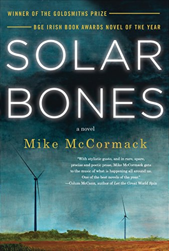 Solar bones kindle edition by mike mccormack literature solar bones kindle edition by mike mccormack literature fiction kindle ebooks amazon fandeluxe Image collections