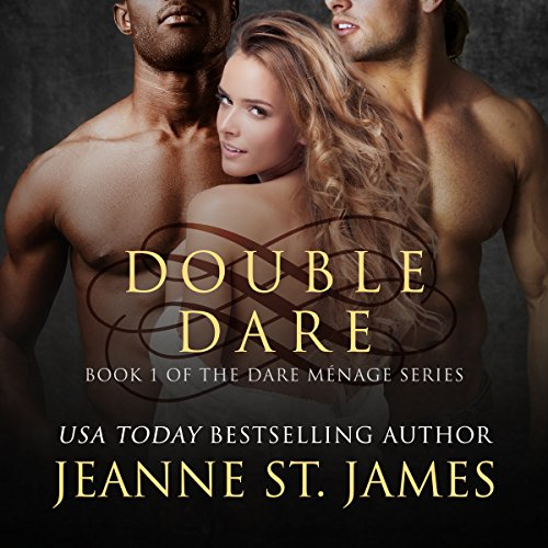 Double Series (Double Dare: Dare Menage Series, Book 1)