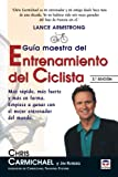 Guia Maestra Del Entrenamiento Del Ciclista / The Ultimate Ride (Spanish Edition) Livre Pdf/ePub eBook