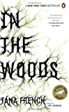 In the Woods by Tana French (2008-05-27)