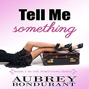 Tell Me Something Audiobook