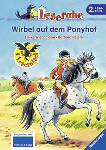 Wirbel auf dem Ponyhof (Leserabe - 2. Lesestufe)