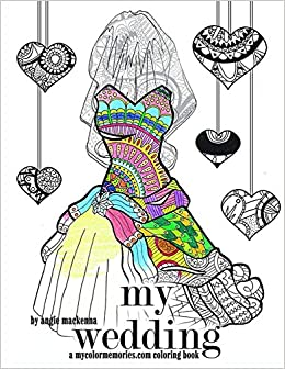My Wedding Coloring Book: Adult Coloring ... - Amazon.com