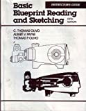 Basic Blueprint Reading and Sketching, Olivo, C. Thomas and Payne, Albert V., 0827330855