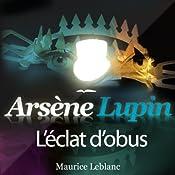 L'éclat d'obus (Arsène Lupin 23)   Maurice Leblanc