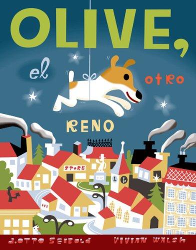 Olive el Otro Reno (Spanish Edition) El Olive
