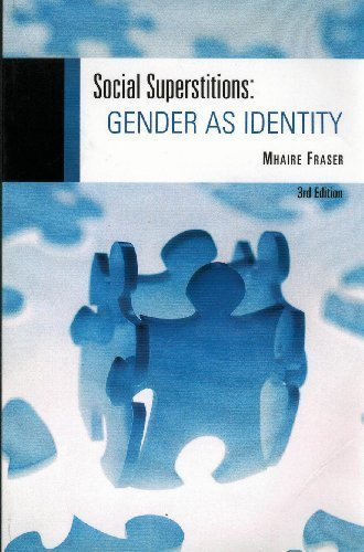 Social Superstitions: Gender As Identity