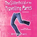 The Sisterhood of the Travelling Pants Audiobook by Ann Brashares Narrated by Angela Goethals