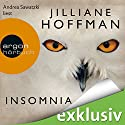 Insomnia Audiobook by Jilliane Hoffman Narrated by Andrea Sawatzki