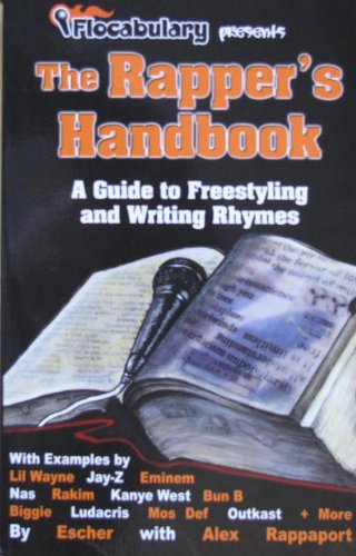 The Rappers Handbook  A Guide To Freestyling And Writing Rhymes