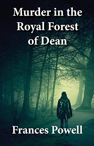 Murder in the Royal Forest of Dean (Chief Inspector Cam Fergus Mysteries)