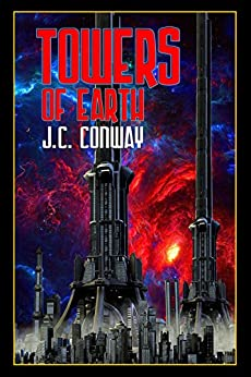 Towers Of Earth by [Conway, J.C.]
