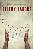 Filthy Labors: Poems
