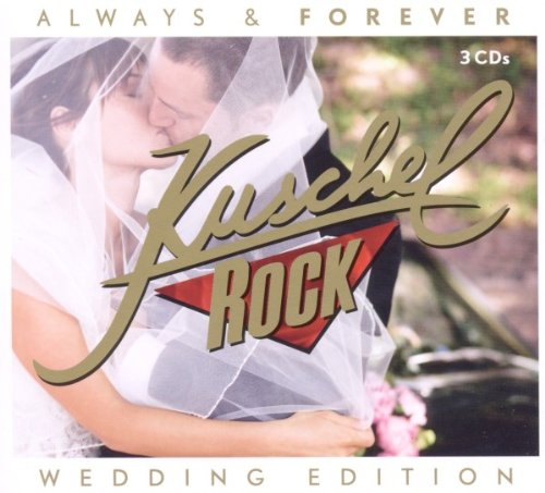 VA - Kuschelrock Always And Forever Wedding Edition - 2CD - FLAC - 2017 - NBFLAC Download