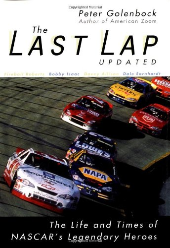 Download The Last Lap: The Life and Times of NASCAR's Legendary Heroes, Updated Edition pdf epub