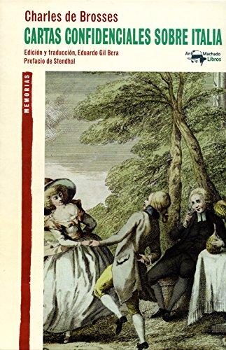 Descargar Libro Cartas Confidenciales Sobre Italia Charles De Brosses