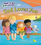 img - for God Loves You (Peek-a-Boo Promises series) book / textbook / text book
