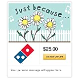 Dominos Just Because Daisies Gift Cards - E-mail Delivery