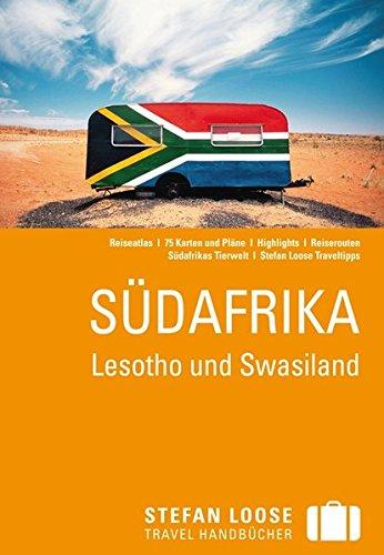 Stefan Loose Reiseführer Südafrika: mit Reiseatlas