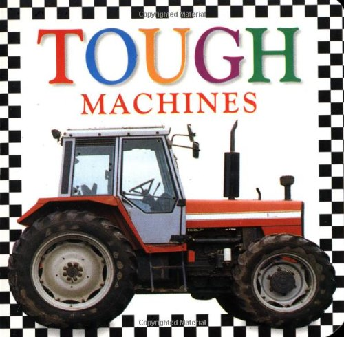 Tough Machines Board Book