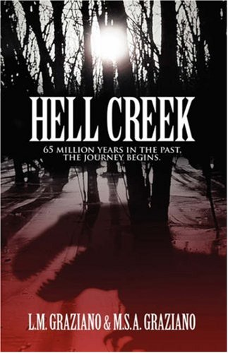 Download Hell Creek: 65 Million Years in the Past, the Journey Begins PDF