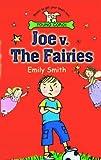 Joe V. the Fairies, Emily Smith, 0552551740