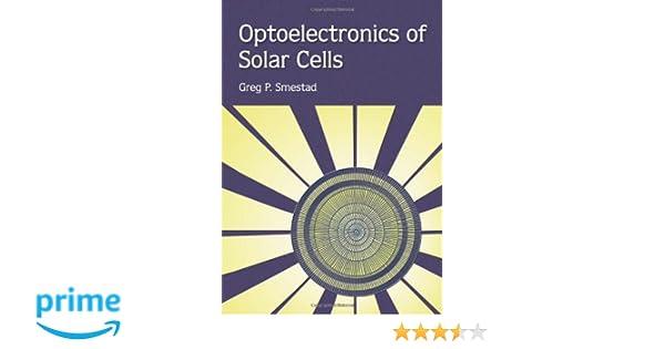 optoelectronics of solar cells smestad greg p