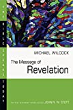 The Message of Revelation (Bible Speaks Today)
