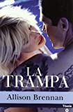 La Trampa (Titania Contemporanea) (Spanish Edition)