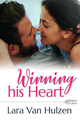 Winning His Heart (The Marietta St Claire's Book 2) (Protective Baby Suit)