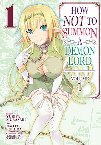 How NOT to Summon a Demon Lord (Manga) Vol. 1