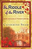 The Riddle of the River by Catherine Shaw front cover