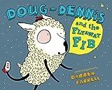 Doug-Dennis and the Flyaway Fib, Darren Farrell, 0803734379