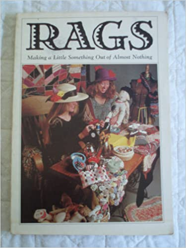 Book Rags: Making a Little Something Out of Nothing