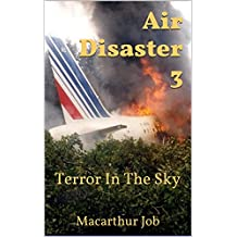 Air Disaster 3: Terror In The Sky