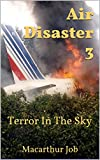 img - for Air Disaster 3: Terror In The Sky book / textbook / text book