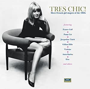 Various - Très Chic! French Cool From Paris To The Côte D'Azur