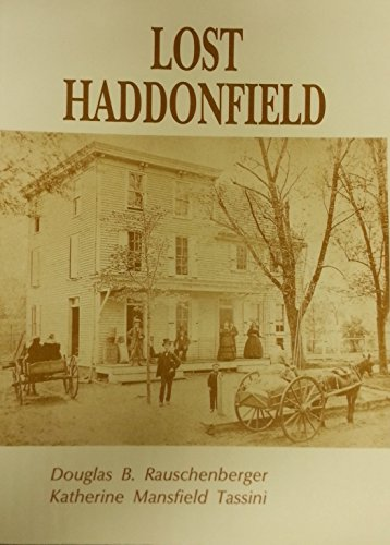 Lost Haddonfield [New Jersey]